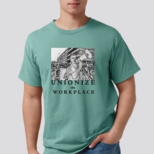 Unionize the Workplace Mens Comfort Colors Shirt